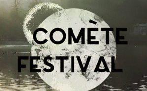 Comète, un nouveau festival qui réalisera sa première édition les…