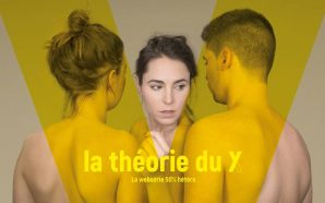 La Théorie du Y : From Bruxelles with (Gay) Love