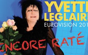 Yvette Leglaire : Vers l'Eurovision 2019 ?