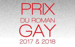 DÉCOUVREZ LE PALMARES DU «PRIX DU ROMAN GAY 2018»