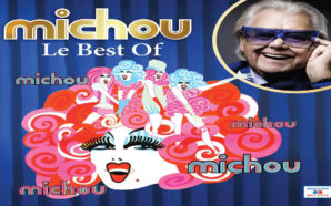 Michou, un Best-Of de ses chansons, pour la première fois…