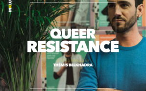 Résistance Queer 1/5 : Rainbow House, association LGBTQI+ Belge