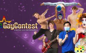 Gay Contest, le concours de talents qui fait la différence