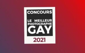 Concours : élisez le meilleur photographe gay 2021